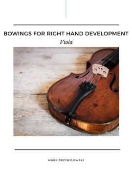 Orchestra Bowing Exercises: Bowings for Right Hand Development (Alto Clef)