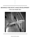 Orchestra Bowing Exercises: Bowings for Right Hand Develop