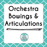 Orchestra Bowings and Articulations