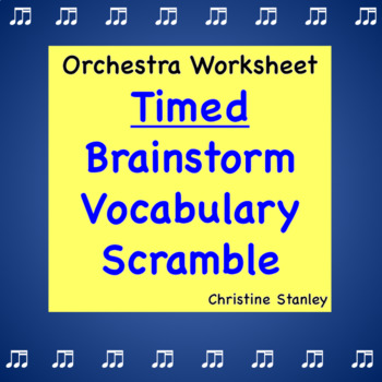 Orchestra Worksheet ♫ Brainstorm Timed Vocabulary Scramble