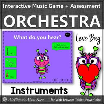 Orchestra Instruments Interactive Music Game & Assessment {Love Bug}