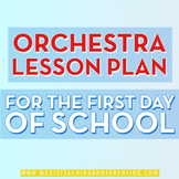Orchestra Lesson Plan First Day of School