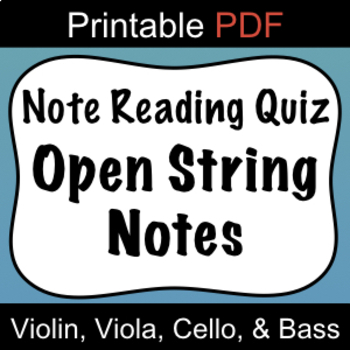 Beginning Orchestra Note Reading Quiz Open Strings