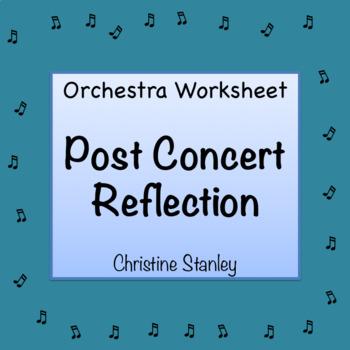 Orchestra Post-Concert Reflection Worksheet