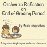 Orchestra Reflection- End of Grading Period