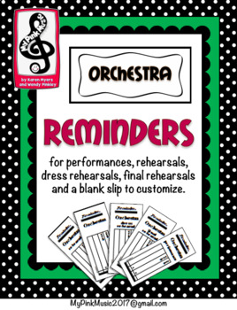Music ORCHESTRA Reminders: all rehearsals and perfomances