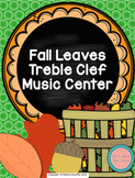 Music Center Game Treble Clef Note Names - Fall Leaves