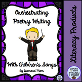 Orchestrating Writing Poetry