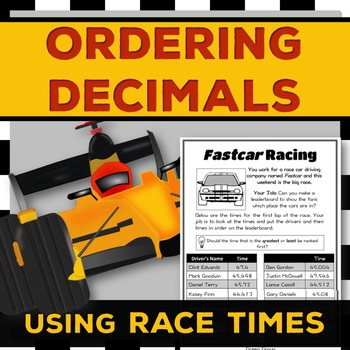 Ordering Decimals: Help a Racing Company {Differentiated} 4.NF.7 & 5.NBT.3