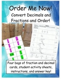 Order Me Now!  Convert Fractions and Decimals and Order fr