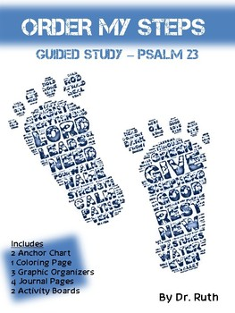 Bible Study Lesson of Psalm 23 (Order My Steps)