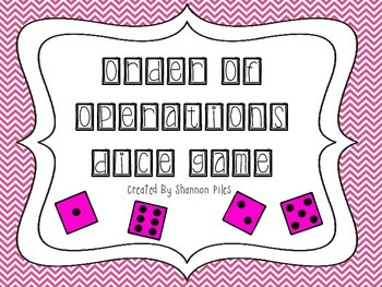 Order Of Operactions Dice Game - FREEBIE