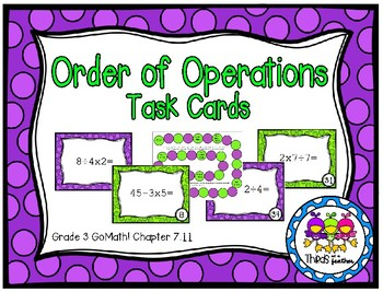 Order Of Operation Task Cards (Grade 3 GoMath! 7.11)