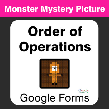 Order of Operations - Monster Mystery Picture - Google Forms