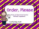 Order, Please