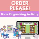 Order, Please! (Dewey Decimal Practice)
