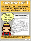 Figurative Language: Similes, Metaphors, Idioms, & Onomatopoeia - Order Up!