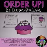 Order Up! Ice Cream: Comprehension/Vocational Skills