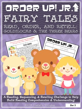 Goldilocks and the Three Bears - Order Up! Jr. Read, Order, and Retell