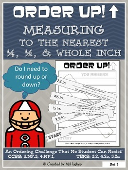 Measuring to the Nearest 1/2, 1/4, and Whole Inch - Order Up!