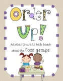 Order Up!  Teaching the 5 Food Groups
