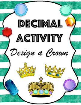 Order and Add Decimals Hundredths - Design a Crown Activity