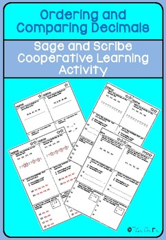 Order and Compare Decimal Numbers Sage and Scribe Cooperative Learning Activity