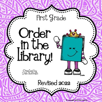 Order in the Library!  First Grade Library Skills