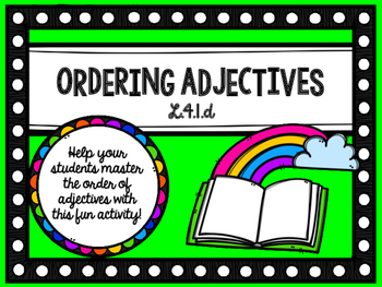 Order of Adjectives Fourth Grade Language Standard L.4.1d