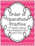 Order of Operations-5th Grade Common Core Math 5.OA.1 and 5.OA.2