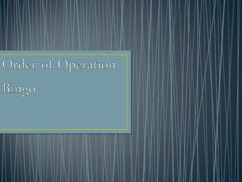 Order of Operation BINGO- PowerPoint Game