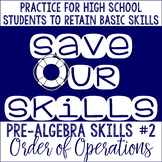 Order of Operations SOS (Save Our Skills)