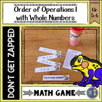 Order of Operations 1 Whole Numbers Don't Get ZAPPED Math Game