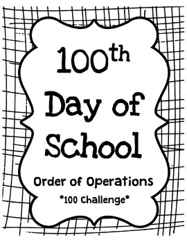Order of Operations equal 100