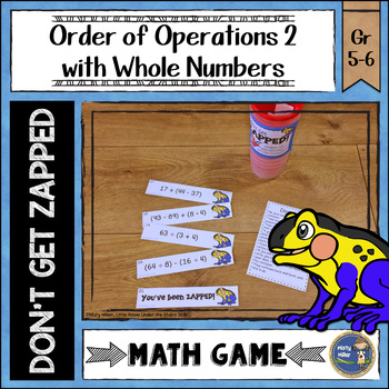 Order of Operations 2 Whole Numbers Don't Get ZAPPED Math Game