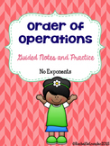 Order of Operations Notes and Practice