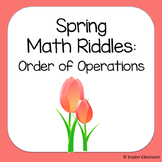 Spring Order of Operations Math Riddles