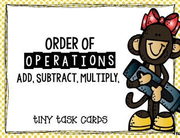 Order of Operations:  3 Operations (Add, Subtract, Multipl