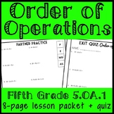 Order of Operations, 5th Grade Lesson Packet + Exit Quiz, 5.OA.1