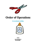 Order of Operations - A Cut and Paste Activity