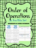 Order of Operations: A True/False Sort: 5.4F