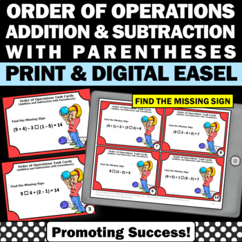 Order of Operations Task Cards & Games Addition & Subtraction With Parenthesis