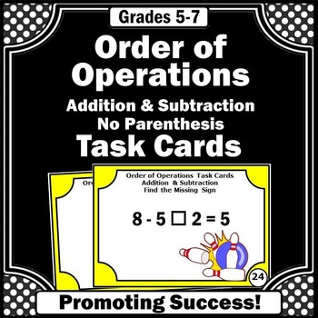 Order of Operations Task Cards Addition and Subtraction Without Parenthesis