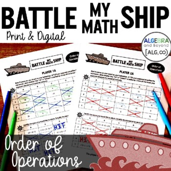Order of Operations Activity - Battle My Math Ship Game