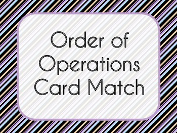 Order of Operations Card Match
