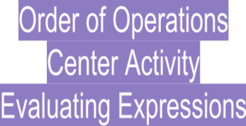 Order of Operations: Center Activity