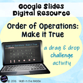 Order of Operations Challenge Activity Using Google Slides