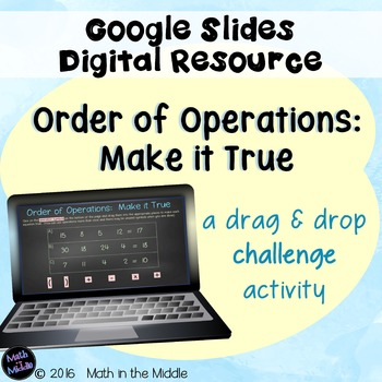 Order of Operations Challenge Activity Using Google Slides