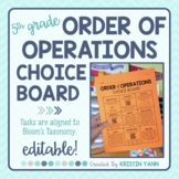 Order of Operations Choice Board - 5th Grade, Editable