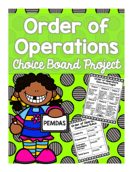 Order of Operations Choice Board Project